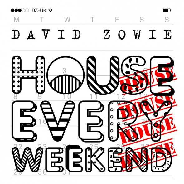 David Zowie - House Every Weekend (Remixes) [00602547292391]